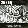 stickboy - fistosterone